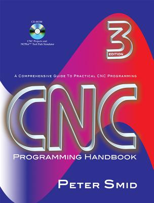 CNCProgramming Handbook By Smid, Peter