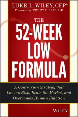 The 52-week Low Formula By Wiley, Luke L.