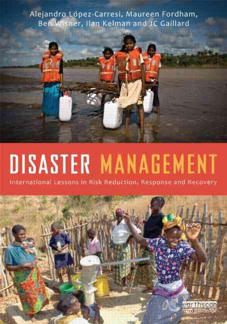 Disaster Management By Wisner, Ben/ Kelman, Ilan (EDT)/ Gallard, Jc (EDT)